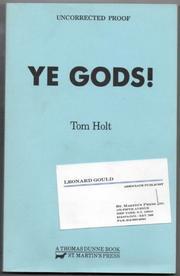 YE GODS! by Tom Holt