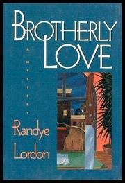 BROTHERLY LOVE by Randye Lordon