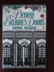 BEHIND ECLAIRE'S DOORS by Sophie Dunbar