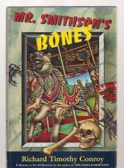MR. SMITHSON'S BONES by Richard Timothy Conroy
