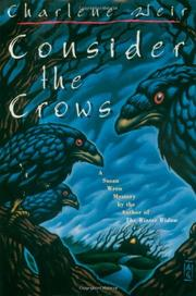 CONSIDER THE CROWS by Charlene Weir