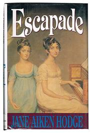 ESCAPADE by Jane Aiken Hodge
