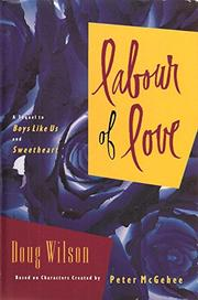 LABOUR OF LOVE by Doug Wilson