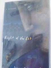 NIGHT OF THE CAT by James Schermerhorn