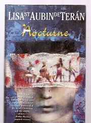 NOCTURNE by Lisa St. Aubin de Terán
