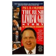 THE RUSH LIMBAUGH STORY by Paul D. Colford