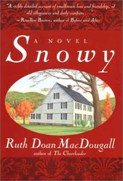 SNOWY by Ruth Doan MacDougall