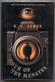 HOUR OF THE MANATEE by E.C. Ayres