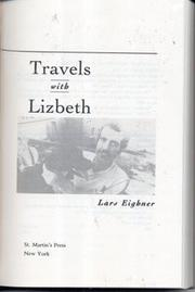 TRAVELS WITH LIZBETH by Lars Eighner