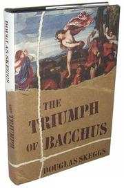 THE TRIUMPH OF BACCHUS by Douglas Skeggs