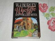 WYCLIFFE AND THE LAST RITES by W.J. Burley