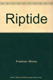 RIPTIDE by Mickey Friedman