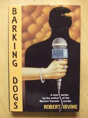 BARKING DOGS by Robert Irvine