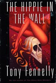 THE HIPPIE IN THE WALL by Tony Fennelly