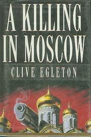 A KILLING IN MOSCOW by Clive Egleton