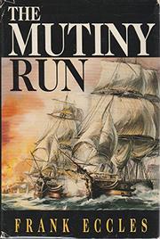 THE MUTINY RUN by Frank Eccles