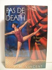 PAS DE DEATH by L.M. Vincent