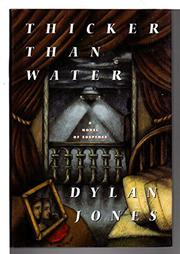 THICKER THAN WATER by Dylan Jones