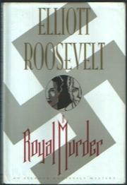 A ROYAL MURDER by Elliott Roosevelt