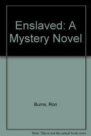 ENSLAVED by Ron Burns
