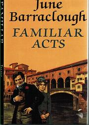 FAMILIAR ACTS by June Barraclough