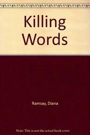 KILLING WORDS by Diana Ramsay
