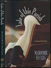 LATE OF THIS PARISH by Marjorie Eccles