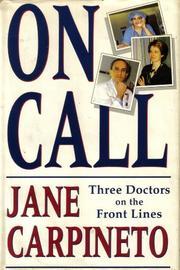 ON CALL by Jane Carpineto