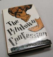 THE PILTDOWN CONFESSION by Irwin Schwartz