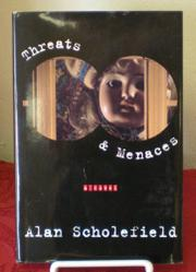 THREATS AND MENACES by Alan Scholefield