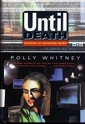 UNTIL DEATH by Polly Whitney