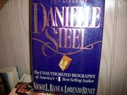 THE LIVES OF DANIELLE STEEL by Vickie Bane