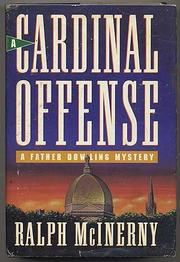 A CARDINAL OFFENSE by Ralph McInerny