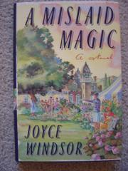 A MISLAID MAGIC by Joyce Windsor