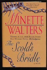 THE SCOLD'S BRIDLE by Minette Walters