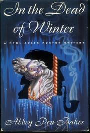 IN THE DEAD OF WINTER by Abbey Penn Baker