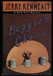 BEGGAR'S CHOICE by Jerry Kennealy