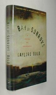 BAY OF SORROWS by Gaylord Dold