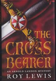 THE CROSS BEARER by Roy Lewis