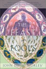 THE FEAST OF FOOLS by John David Morley