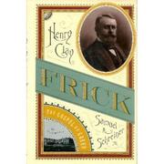 HENRY CLAY FRICK by Jr. Schreiner