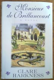 MONSIEUR DE BRILLANCOURT by Clare Harkness