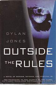 OUTSIDE THE RULES by Dylan Jones