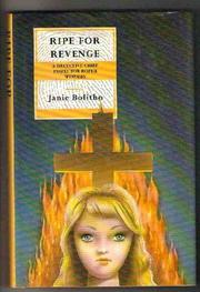 RIPE FOR REVENGE by Janie Bolitho