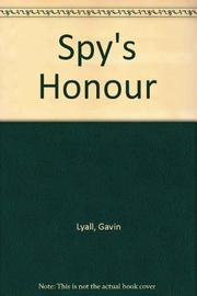 SPY'S HONOUR by Gavin Lyall
