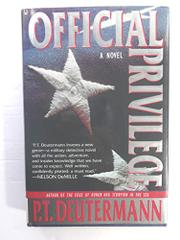 OFFICIAL PRIVILEGE by P.T. Deutermann