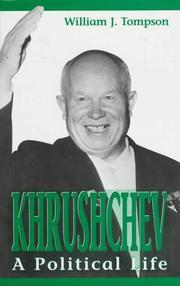 KHRUSHCHEV by William J. Tompson