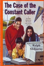 THE CASE OF THE CONSTANT CALLER by Ralph McInerny
