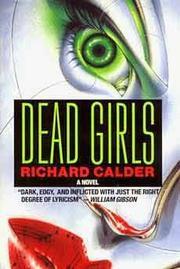 DEAD GIRLS by Richard Calder