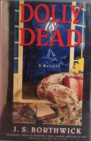 DOLLY IS DEAD by J.S. Borthwick
